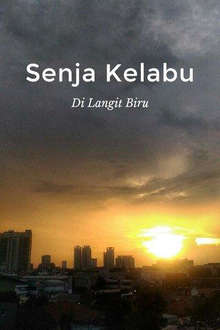 Senja Kelabu Di Langit Biru