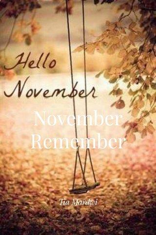 November Remember Tia Mardwi