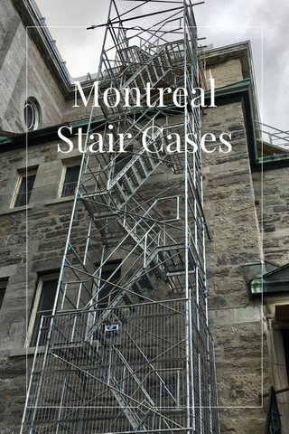 Montreal Stair Cases