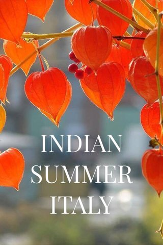 INDIAN SUMMER ITALY