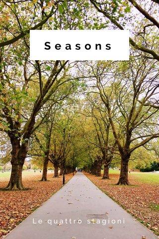 Seasons Le quattro stagioni