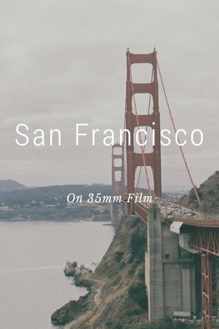 San Francisco On 35mm Film
