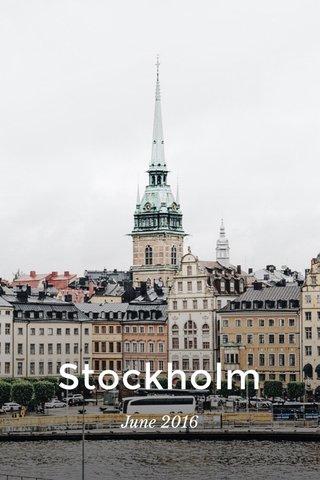 Stockholm June 2016