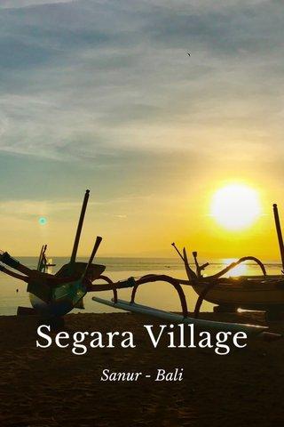 Segara Village Sanur - Bali