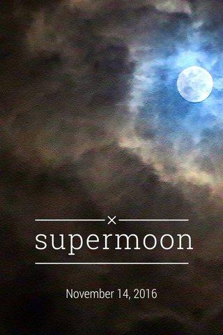 supermoon November 14, 2016