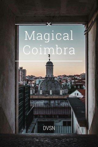 Magical Coimbra DVSN