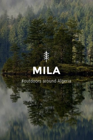 MILA #outdoors around Algeria