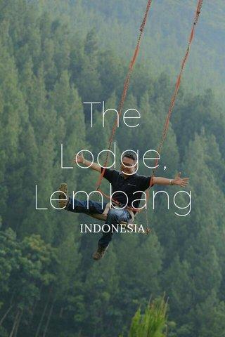 The Lodge, Lembang INDONESIA