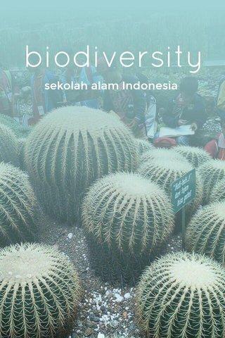 biodiversity sekolah alam Indonesia