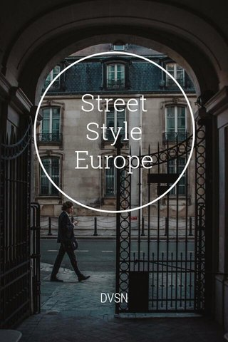 Street Style Europe DVSN