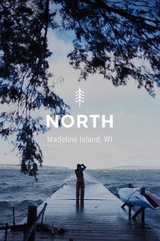 NORTH Madeline Island, WI