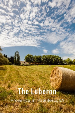 The Luberon Provence in #stellercolor