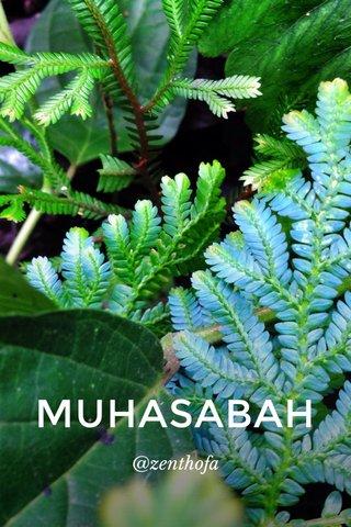 MUHASABAH @zenthofa