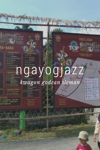 ngayogjazz kwagon godean sleman