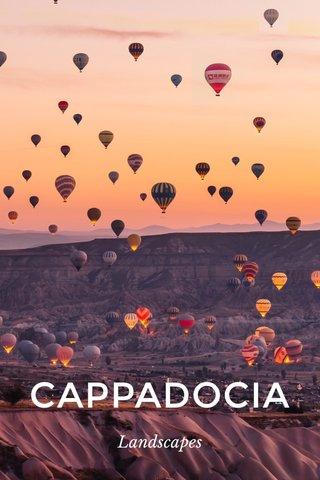 CAPPADOCIA Landscapes