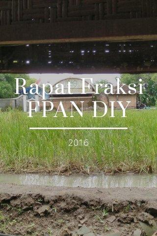 Rapat Fraksi FPAN DIY 2016