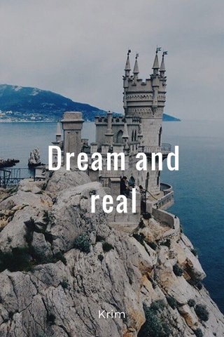 Dream and real Krim