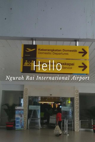 Hello Ngurah Rai International Airport