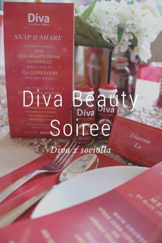 Diva Beauty Soiree Diva x sociolla