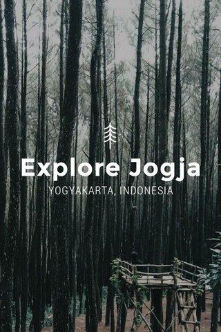 Explore Jogja YOGYAKARTA, INDONESIA