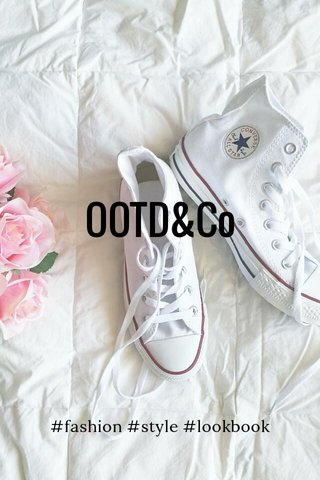 OOTD&Co #fashion #style #lookbook