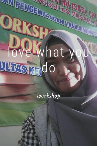 love what you do workshop