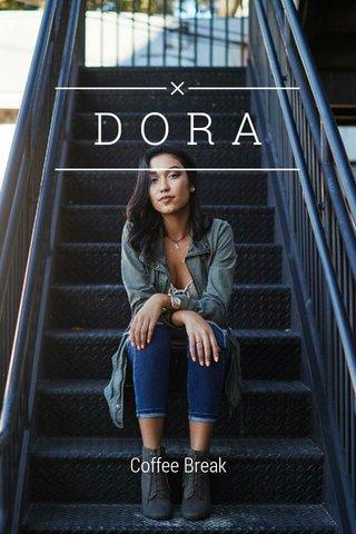 DORA Coffee Break
