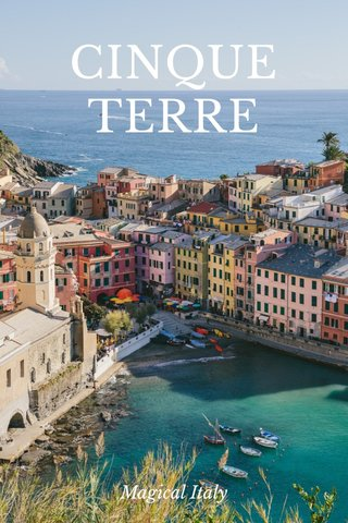 CINQUE TERRE Magical Italy