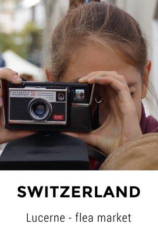 SWITZERLAND Lucerne - flea market