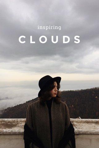 CLOUDS inspiring