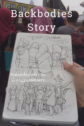 Backbodies Story #sketchstories by @anggayuniars