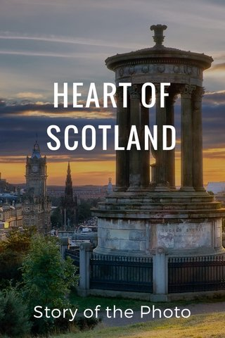 HEART OF SCOTLAND Story of the Photo