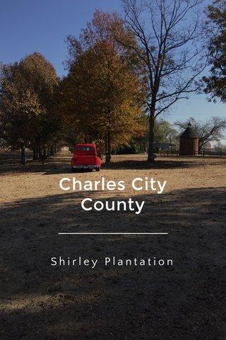 Charles City County Shirley Plantation