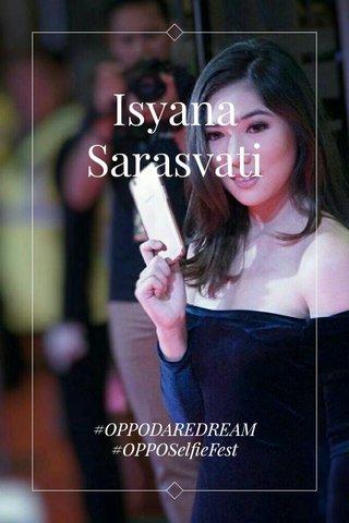 Isyana Sarasvati #OPPODAREDREAM #OPPOSelfieFest