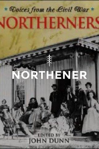 NORTHENER