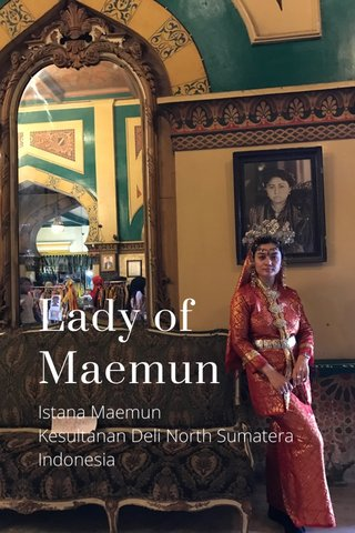 Lady of Maemun Istana Maemun Kesultanan Deli North Sumatera Indonesia