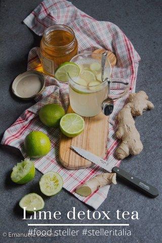 Lime detox tea #food steller #stelleritalia