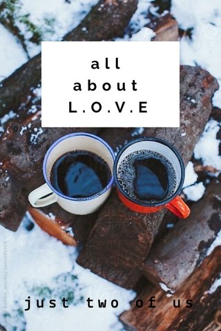 all about L.O.V.E just two of us