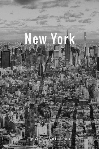 New York by Ana Radulovic