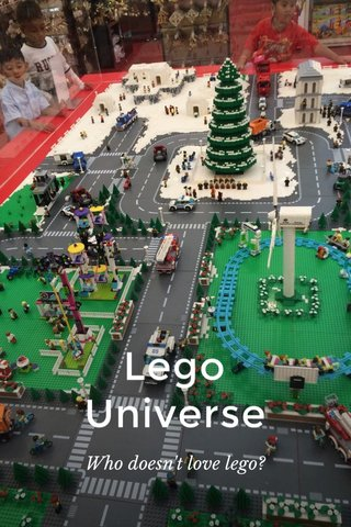 Lego Universe Who doesn't love lego?