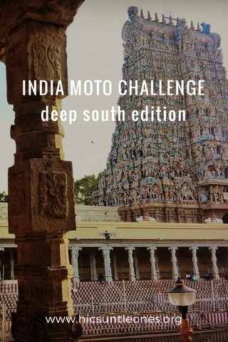 INDIA MOTO CHALLENGE deep south edition www.hicsuntleones.org