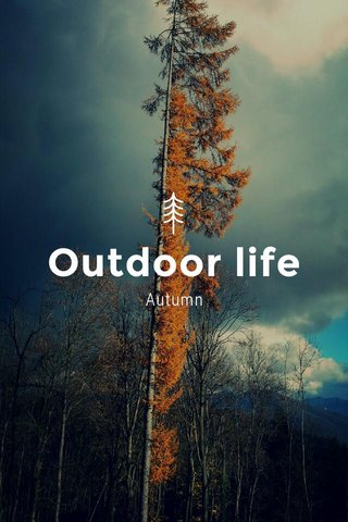 Outdoor life Autumn