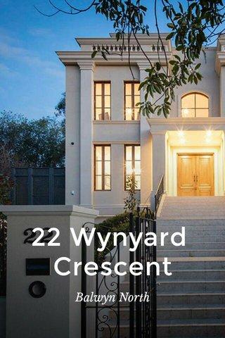 22 Wynyard Crescent Balwyn North