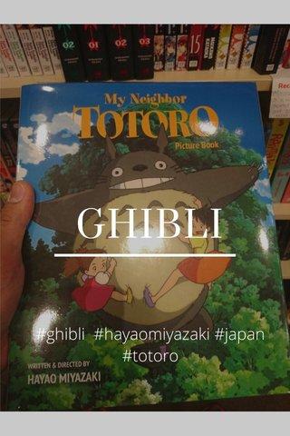 GHIBLI #ghibli #hayaomiyazaki #japan #totoro