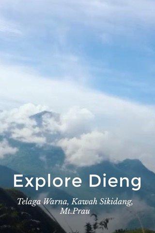 Explore Dieng Telaga Warna, Kawah Sikidang, Mt.Prau