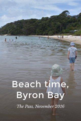 Beach time, Byron Bay The Pass, November 2016