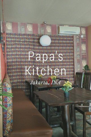 Papa's Kitchen Jakarta, INA