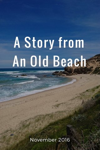A Story from An Old Beach November 2016