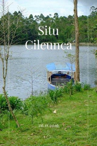 Situ Cileunca 26.11.2016