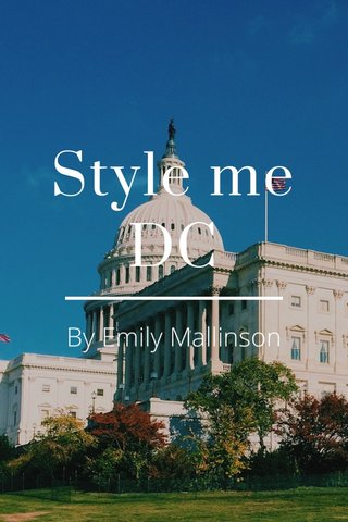 Style me DC By Emily Mallinson